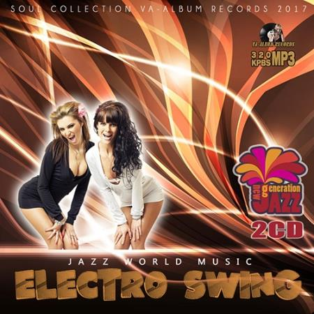 VA - Jazz World Music: Electro Swing [2CD] (2017) MP3