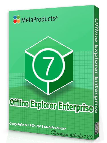 MetaProducts Offline Explorer Enterprise 7.6.4630 (2018) РС
