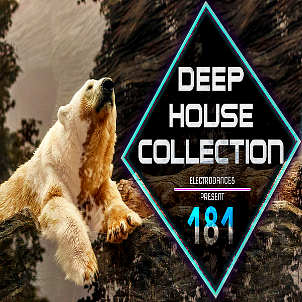 VA - Deep House Collection Vol.181 (2018) MP3