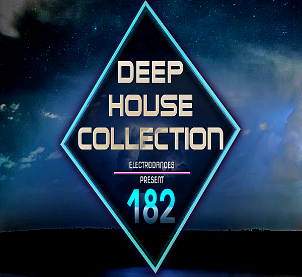 VA - Deep House Collection Vol.182 [12.08] (2018) MP3
