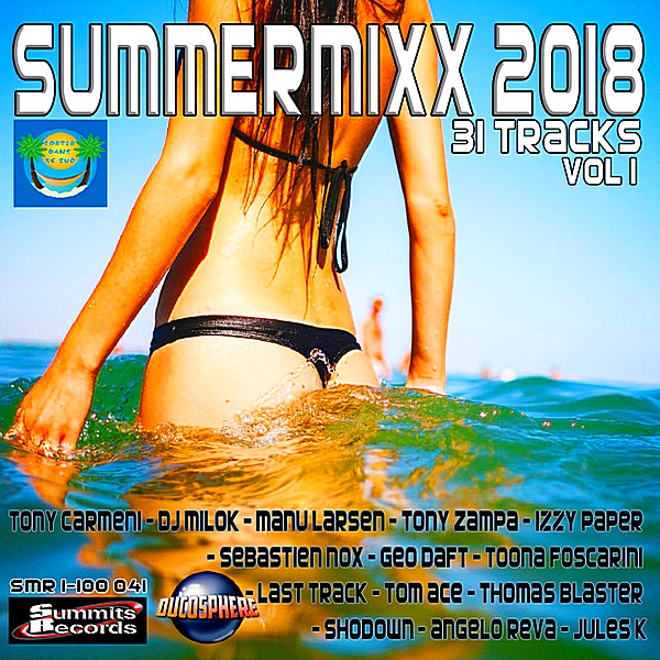 VA - SummerMixx 2018 Vol1 [Sortir Dans Le Sud] (2018) MP3